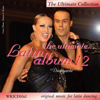WRD - The Ultimate Latin Album 12 [Tanzmusik | 2 CD]