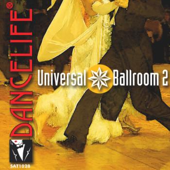 Dancelife - Universal Ballroom 2 [Tanzmusik CD]