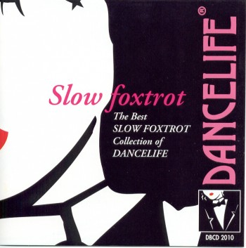 Dancelife - The SLOW FOXTROT Collection [Tanzmusik CD]