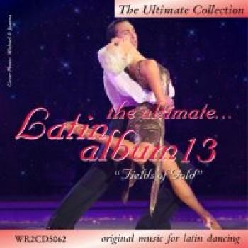 WRD - The Ultimate Latin Album 13 [Tanzmusik | 2 CD]