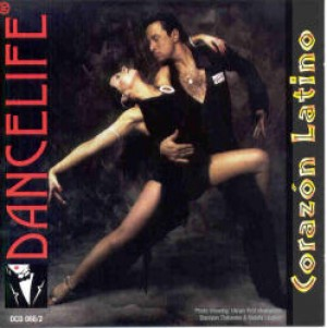 Dancelife - Corazon Latino [Música de Dança | CD]