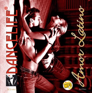 Dancelife - Amor Latino [Tánczene | CD]