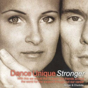 Dancelife - Dance Unique Stronger [Tanzmusik CD]