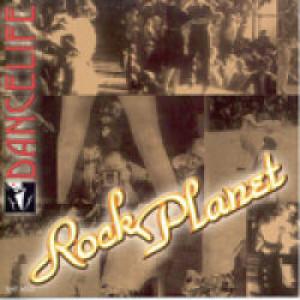 Dancelife - Rock Planet [Tanzmusik CD]