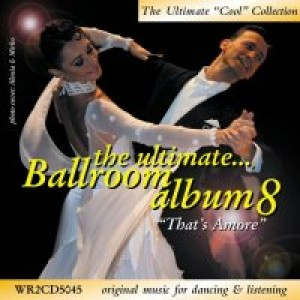 WRD - The Ultimate Ballroom Album 8 [Musica da Ballo | 2 CD]