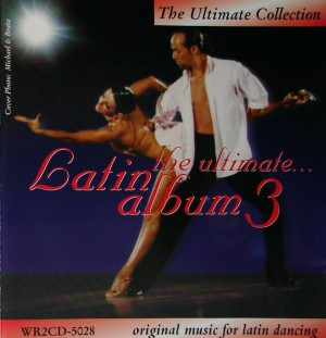 WRD - The Ultimate Latin Album 3 [Tanzmusik | 2 CD]