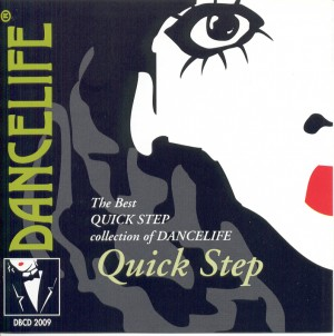Dancelife - The QUICK STEP Collection Dance Music CD]