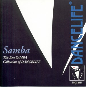 Dancelife - The best SAMBA Collection [Música de Baile | CD]