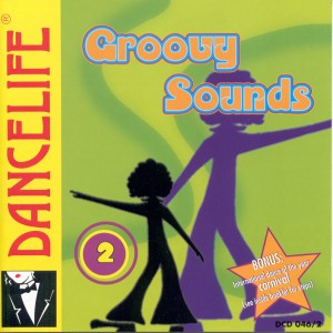 Dancelife - Groovy Sounds 2 [Música de Baile | CD]