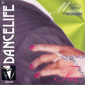 Dancelife - Masters of Modern 5 [Tánczene | CD]