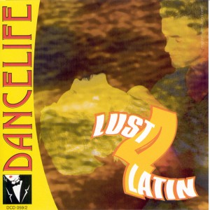 Dancelife - Lust 4 Latin [Música de Dança | CD]