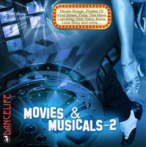 Dancelife - Movies and Musicals 2 [Tanzmusik CD]