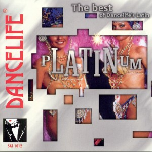 Dancelife - Platinum - The Best [Tánczene | CD]