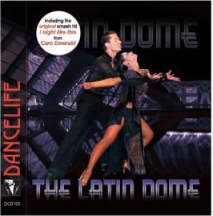 Dancelife - The Latin Dome [Tánczene | CD]