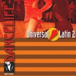 Dancelife - Universal Latin 2 [CD]