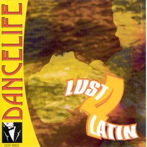 Dancelife - Lust 4 Latin [CD]