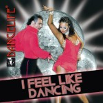 Dancelife - I feel like Dancing [CD]